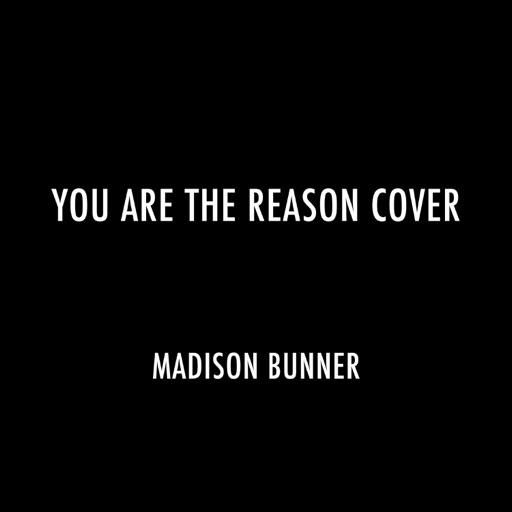You Are the Reason Cover - Single