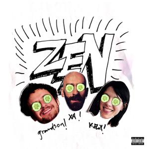 X Ambassadors, K.Flay & grandson - Zen