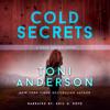 Toni Anderson - Cold Secrets: FBI Romantic Suspense  artwork