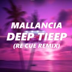 Deep Tieep (Re Cue Remix)