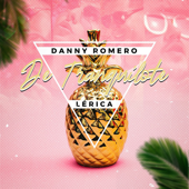 De Tranquilote - Danny Romero & Lérica