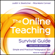 Judith V. Boettcher & Rita-Marie Conrad - The Online Teaching Survival Guide: Simple and Practical Pedagogical Tips, 2nd Edition