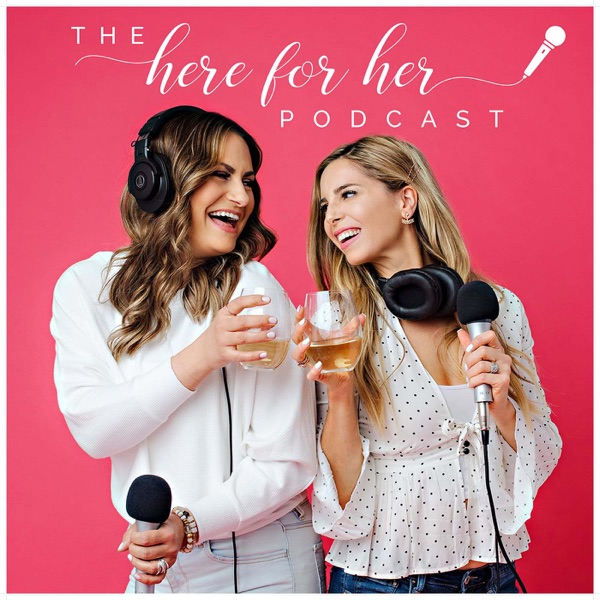The Here for Her Podcast