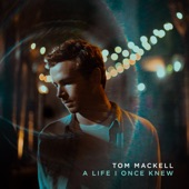 Tom Mackell - Place Like Home