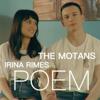 The Motans - POEM (feat. Irina Rimes) artwork