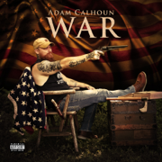 War - Adam Calhoun - Adam Calhoun
