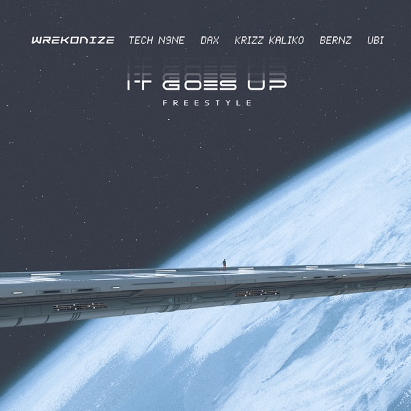 It Goes Up Freestyle (feat. Tech N9ne, Dax, Krizz Kaliko, Bernz & Ubi) - Single