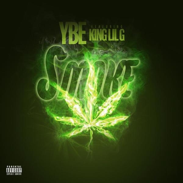 Smoke (feat. King Lil G) - Single