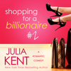 Julia Kent - Shopping for a Billionaire 2  artwork