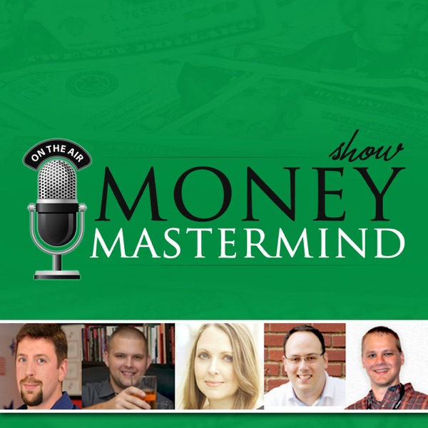 Money Mastermind Show: Personal Finance | Investing | Retirement | Entrepreneurship