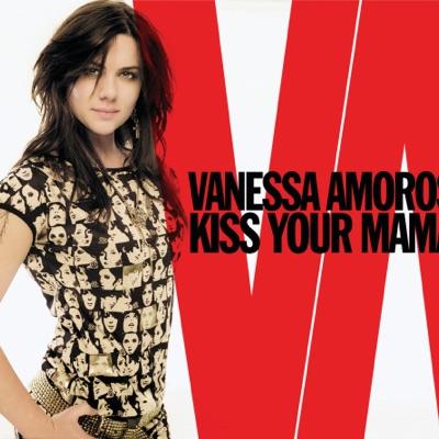 Kiss Your Mama! - Single - Vanessa Amorosi