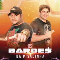 Os Barões da Pisadinha - As Melhores 2018 artwork