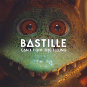 Can't Fight This Feeling (feat. London Contemporary Orchestra) - Bastille