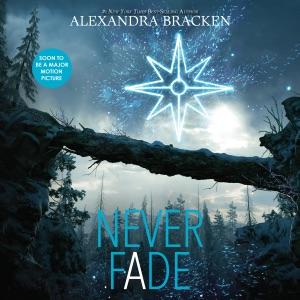 Never Fade: Darkest Minds, Book 2 (Unabridged) - Alexandra Bracken audiobook, mp3