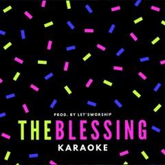 The Blessing (Karaoke)