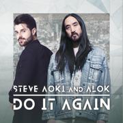 Do It Again - Steve Aoki & Alok - Steve Aoki & Alok