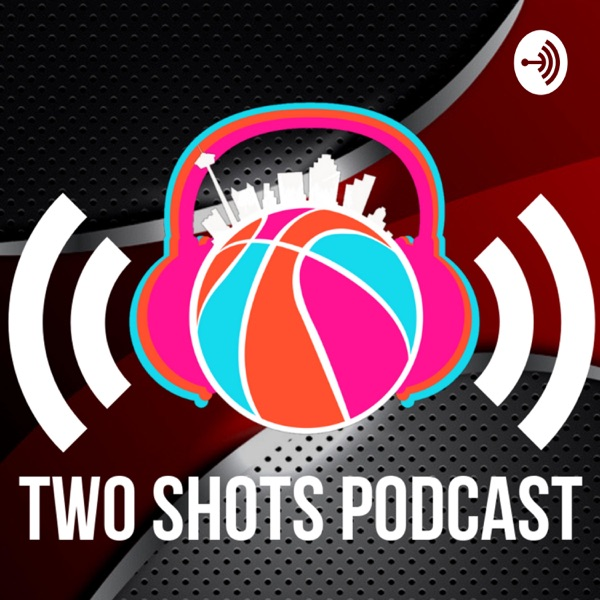 Two Shots Podcast