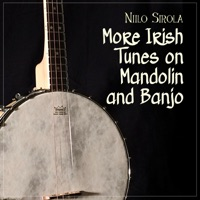 More Irish Tunes on Mandolin and Banjo by Niilo Sirola on Apple Music