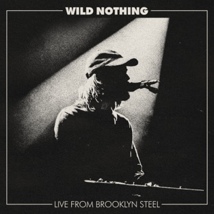 Wild Nothing – Live from Brooklyn Steel [iTunes Plus AAC M4A]