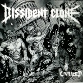 Dissident Clone - Besieged and Entrusted