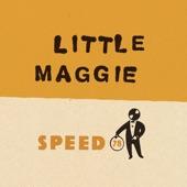 Speed 78 - Little Maggie