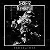 Protectors - EP - Secrets of Separation