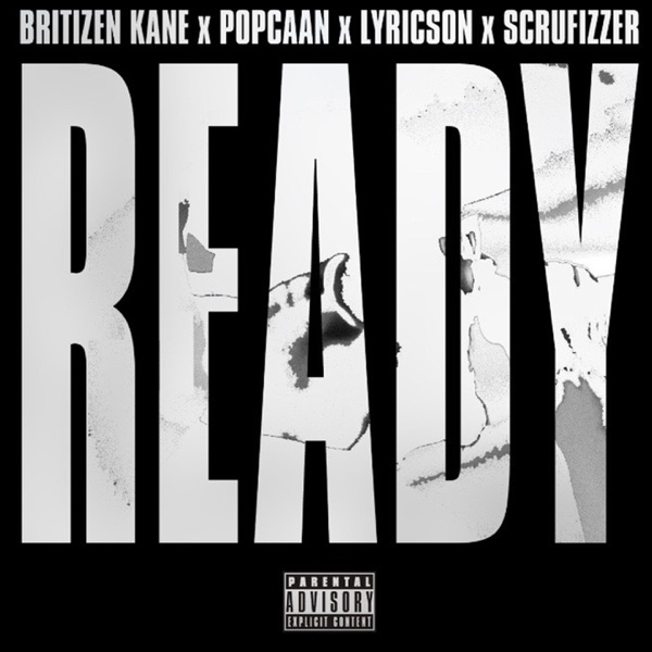 Ready (feat. Popcaan, Lyricson & Scrufizzer) [Reloaded] - Single