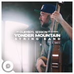 Yonder Mountain String Band - Hey Day (OurVinyl Sessions)