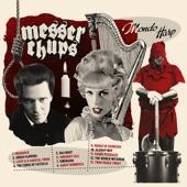 Messer Chups - Love is A Magical Thing
