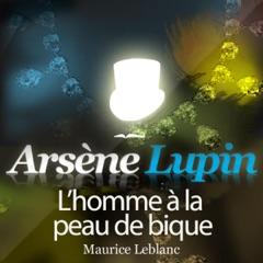 L'homme à la peau de bique: Arsène Lupin 30
