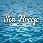 Charlton Singleton - Sea Breeze