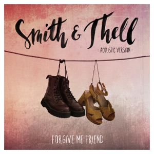 Smith & Thell - Forgive Me Friend - Line Dance Music