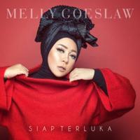 Download lagu Melly Goeslaw - Siap Terluka