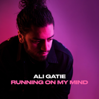 Ali Gatie - Running On My Mind artwork