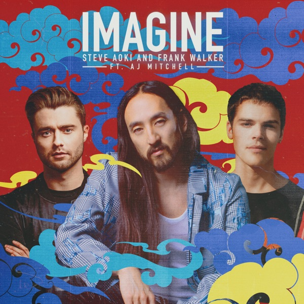 Imagine (feat. AJ Mitchell) - Single