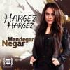 Negar Mandegar - Hargez Hargez artwork
