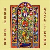 Akae Beka - Hail the King