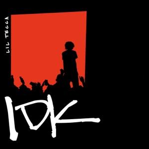 Lil Tecca - IDK