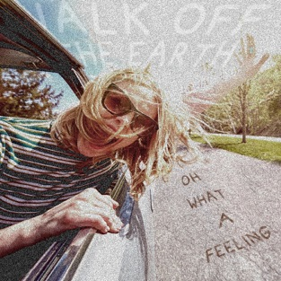 Walk Off the Earth – Oh What a Feeling – Single [iTunes Plus AAC M4A]