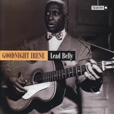 Good Night Irene - Lead Belly