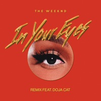 The Weeknd - In Your Eyes (Remix) [feat. Doja Cat]