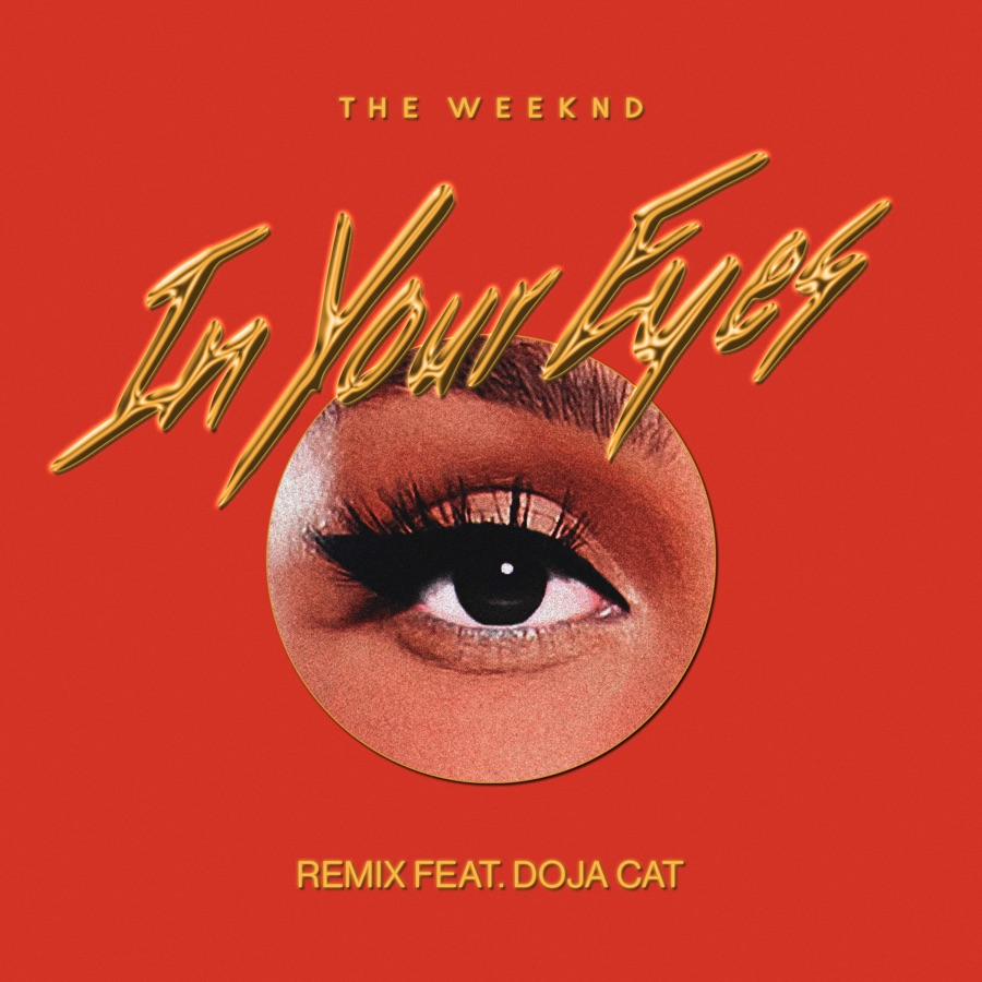 The Weeknd - In Your Eyes (Remix) [feat. Doja Cat] - Single