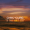 Download lagu If That Ain't God - Chris Young