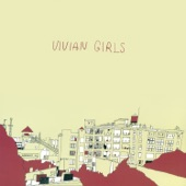Vivian Girls - All the Time