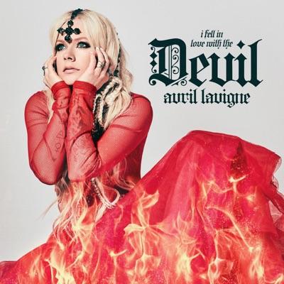I Fell In Love With the Devil (Radio Edit) - Single - Avril Lavigne