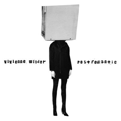 Vivienne Wilder– Postromantic