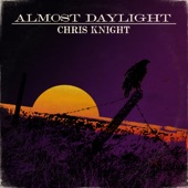 Chris Knight - The Damn Truth