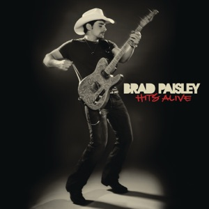 Brad Paisley - I'm Gonna Miss Her (Live)