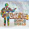 La Bamba (feat. Cesar Rosas, David Hidalgo & Andrés Calamaro) - Playing for Change