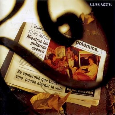 Mientras las Guitarras Suenen - Blues Motel